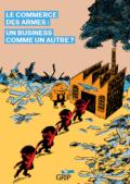 Wapenhandel: een business zoals alle andere? – Presentatie van het stripverhaal, 12 maart, Mundo-B (Elsene)