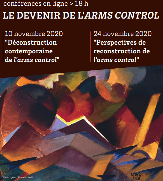 Le devenir de l'Arms control – Conférences en ligne – DPBS : Defense and Peace Bordeaux School – Université de Bordeaux