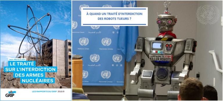 Les armes nucléaires sont enfin illégales. À quand un traité d'interdiction des robots tueurs?